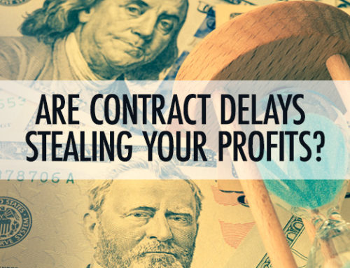 Contract Delays Can Rob Profits