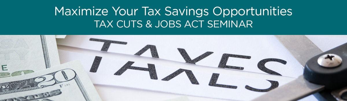 Tax Cuts Jobs Act Seminar