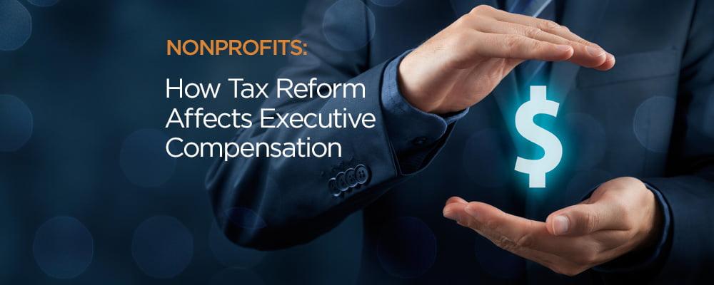 nonprofits tax reform executive compensation