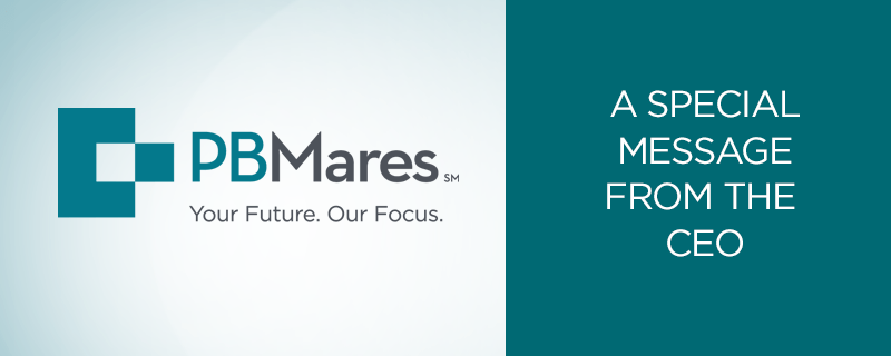 Message from PBMares CEO