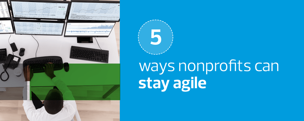 5 Ways Nonprofit Can Stay Agile